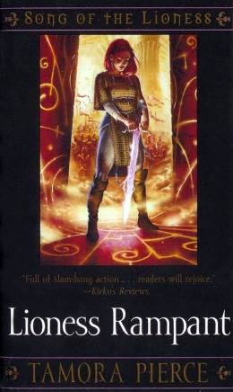 The 2010 US re-release cover of LIONESS RAMPANT, Book 4 in the Song of the Lioness quartet. Click the image for Tamora Pierce's website.